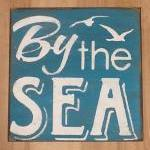 By the Sea primitive sign, beach sign, ocean sign, family decor
