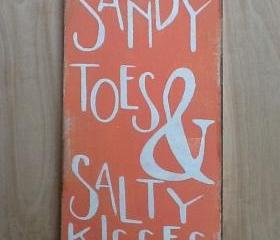 Sandy toes and salty kisses beach sign, primitive, beach sign, ocean sign, family decor, peach