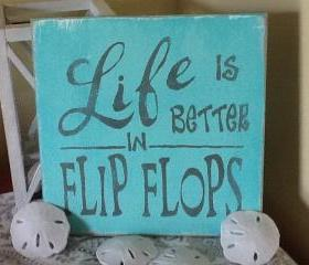 Beach signs, Life is better in flip flop sign, beach sign, ocean sign, family decor